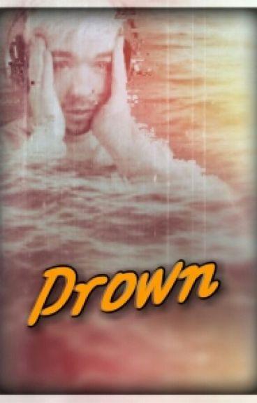 Drown (JacksepticeyeXreader)