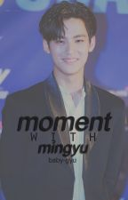 moment ⛅ + kmg by baby-gyu