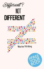 Different ? Not different [en pause] by MarineWriting