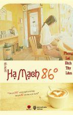 Hạ mạch 86 độ  - Phong Lai Đích Tây Lâm by hthientu65