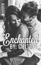 Enchanted by ciel1234