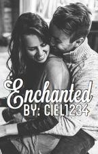 Enchanted by ciel1234