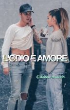 L'odio è amore ~Jariana by bibble_forevahh