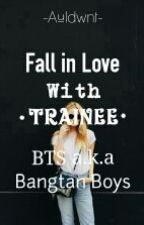 Fall In Love With Trainee || BTS by auliadwnt