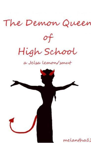 The Demon Queen of High School (a Jelsa lemon/smut)