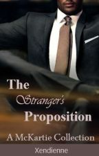The Stranger's Proposition [ON HOLD] by Xendienne_05