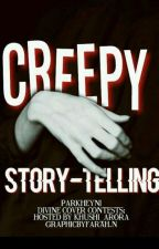 Creepy Story-Telling by SugaDaughter-
