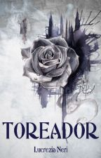 Toreador by LaLouloutte_