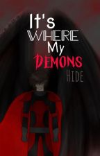 It's where my demons hide | a Laurence  X reader by MorganDuffy10