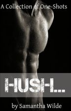 Hush... by SamanthaWilde