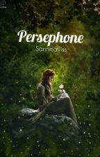 Persephone[BİTTİ]🌹Düzenlenecek🌹 by sarinmaviss