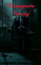 [ Creepypasta] CREEPYPASTA FAMILY by Jenny-Christan