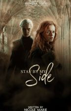 Stay By My Side (Hermione Granger és Draco Malfoy) Fordítás by RowenaTopsell