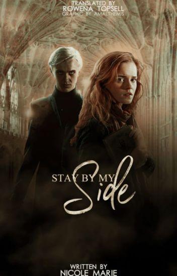 Stay By My Side (Hermione Granger és Draco Malfoy) Fordítás