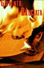 Gioventù Bruciata by PiccoloGiglio13