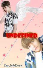 [Longfic][TaeJin]Undefined by JadeDo98