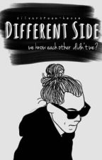 Different Side [H.S] by silverspoon-hazza
