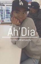 Ah'Dia by ChrisxKarrueche