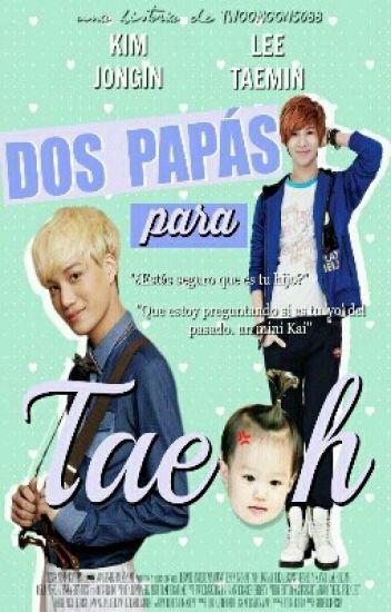 Dos Papás Para TaeOh [TaeKai]