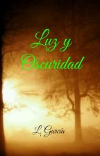 Luz y Oscuridad #1 by lauragarchi91