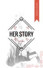 Her Story [Karma X Reader] by KuroNekoShinigami