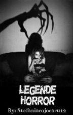 •Legende Horror by Stefaniacojocaru12