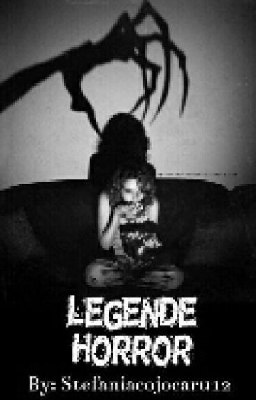 Legende Horror //LA 50 CAPITOLE INCHID CARTEA\\