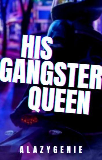 TBGQ2 : His Gangster Queen