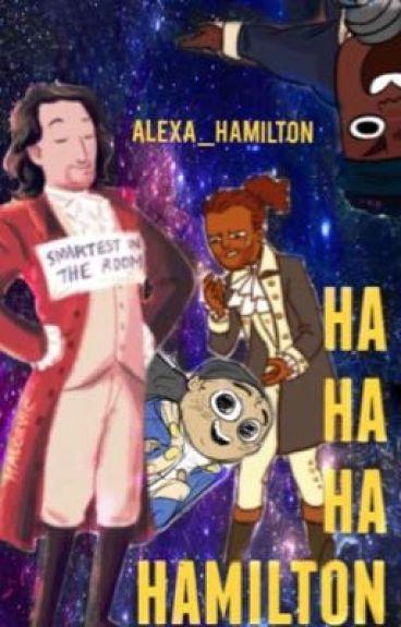 Hahaha Hamilton