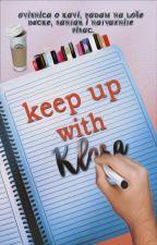 Keep Up With Klara by XflashlightX