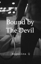 Bound By The Devil by adityalfie