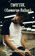 Twitter.《Cameron Dallas.》 by MeAndDarkness