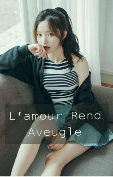 L'amour Rend Aveugle [Yoongi BTS]