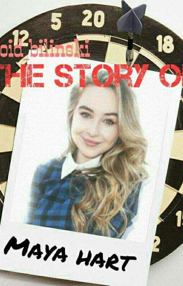 The Story Of Maya Hart