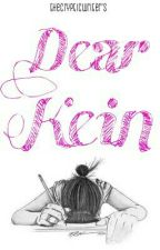 Dear Kein [ON GOING] by walangvowels
