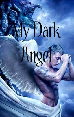 My Dark Angel, Heavenly Souls Book 1