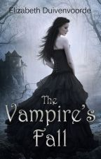The Vampire's Fall by ElizaDuivenvoorde