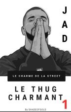 Le Thug Charmant. by Shadeofgold__