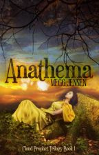 Anathema - Book One in the Cloud Prophet Trilogy by MeggJensen