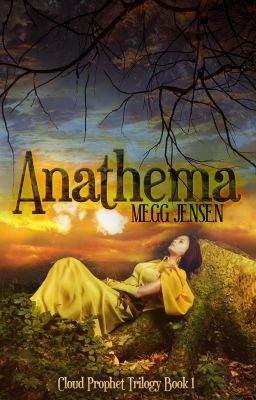 Anathema - Book One in the Cloud Prophet Trilogy