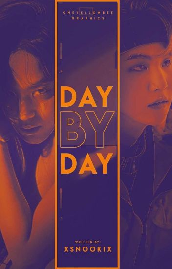 Day By Day ✓