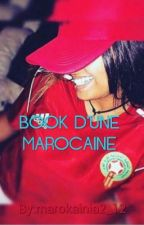 《~BOOK D'UNE MAROCAINE~》 by marokainia2_12