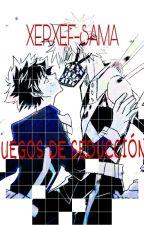 **JUEGO DE SEDUCCIÓN** by XERXEF-SAMA