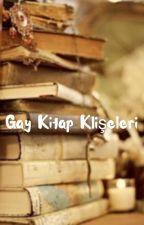 Gay Kitap Klişeleri by GayKitapOnerileri