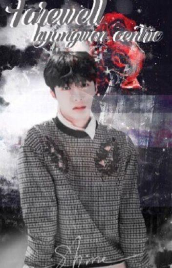ㄴ hyungwon centric: farewell ㄱ