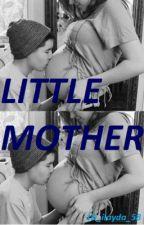 LİTTLE MOTHER -HAMİLEYİM! by 1D_ilayda_58