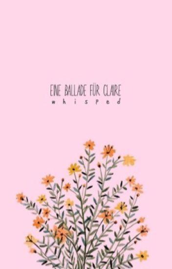 Eine Ballade für Claire