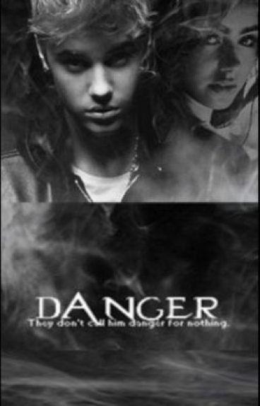 Danger (Justin Bieber Fan Fiction)