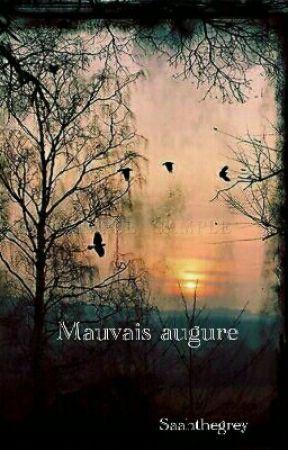 Mauvais Augure by Saahthegrey