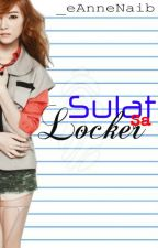 Sulat Sa Locker ♥ (One-Shot) by _eAnneNaib
